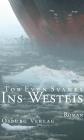 Vergrößerte Darstellung Cover: Ins Westeis. Externe Website (neues Fenster)