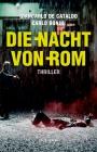 Vergrößerte Darstellung Cover: Die Nacht von Rom. Externe Website (neues Fenster)