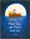 Vergrößerte Darstellung Cover: Mein Opa, der Mond und ich. Externe Website (neues Fenster)
