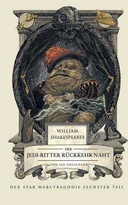 William Shakespeares Star Wars - Der Jedi-Ritter Rückkehr naht