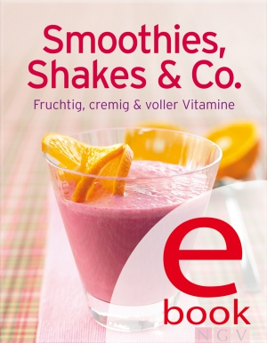 Smoothies, Shakes & Co