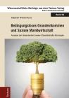 Bedingungsloses Grundeinkommen und Soziale Marktwirtschaft
