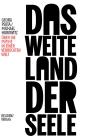 Vergrößerte Darstellung Cover: Das weite Land der Seele. Externe Website (neues Fenster)