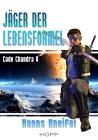 Cade Chandra 4: Jäger der Lebensformel