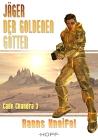 Cade Chandra 3: Jäger der goldenen Götter