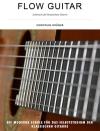 Flow Guitar- Lehrbuch der klassischen Gitarre