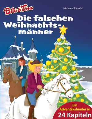 Bibi &Tina - Die falschen Weihnachtsmänner