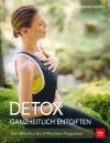 Detox - ganzheitlich entgiften