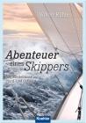 Vergrößerte Darstellung Cover: Abenteuer eines Skippers. Externe Website (neues Fenster)