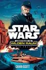 Star Wars - Abenteuer im wilden Raum, Bd. 1