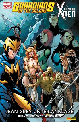 Guardians of the Galaxy & Die neuen X-Men