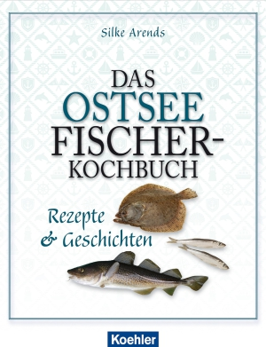 Das Ostseefischer-Kochbuch