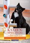 Vergrößerte Darstellung Cover: Katzenspielzeug selber machen. Externe Website (neues Fenster)