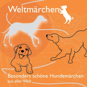 Besonders schöne Hundemärchen aus aller Welt.