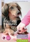 Vergrößerte Darstellung Cover: Medical Training für Hunde. Externe Website (neues Fenster)