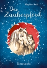 Vergrößerte Darstellung Cover: Das Zauberpferd. Externe Website (neues Fenster)