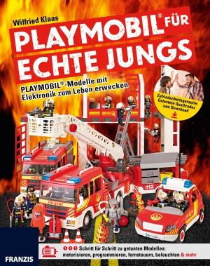 Playmobil für echte Jungs