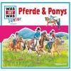 Was-ist-was Junior Hörspiel - Pferde & Ponys