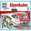 Was-ist-was Junior Hörspiel - Eisenbahn