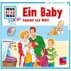 Was-ist-was Junior Hörspiel - Ein Baby kommt zur Welt