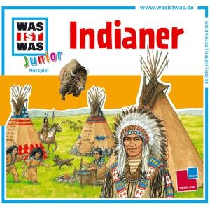 Was-ist-was Junior Hörspiel - Indianer
