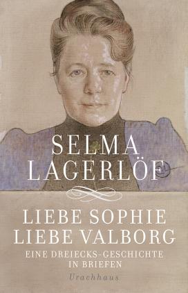 Liebe Sophie, liebe Valborg