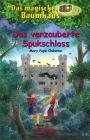 Vergrößerte Darstellung Cover: Das verzauberte Spukschloss. Externe Website (neues Fenster)