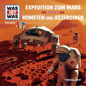 Expedition zum Mars ; Kometen und Asteroiden
