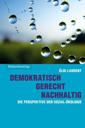 Demokratisch - gerecht - nachhaltig
