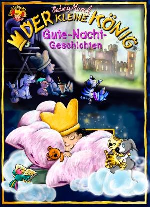 Der kleine König - Gute-Nacht-Geschichten