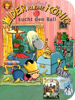 Der kleine König sucht den Ball / baut einen Turm