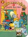 Vergrößerte Darstellung Cover: Der kleine König sucht den Ball / baut einen Turm. Externe Website (neues Fenster)