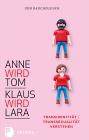 Anne wird Tom - Klaus wird Lara
