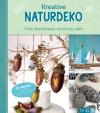 Vergrößerte Darstellung Cover: Kreative Naturdeko. Externe Website (neues Fenster)
