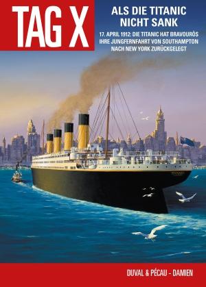 Als die Titanic nicht sank
