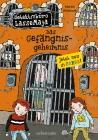 Das Gefängnisgeheimnis