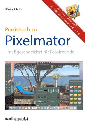 Das Praxisbuch zu Pixelmator