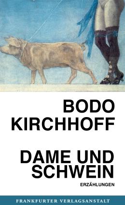Dame und Schwein