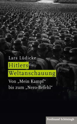 an analysis of the world view on hitlers weltanschauung