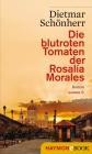 Die blutroten Tomaten der Rosalía Morales