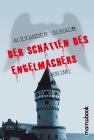 Vergrößerte Darstellung Cover: Der Schatten des Engelmachers. Externe Website (neues Fenster)