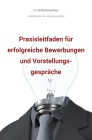 Bwlblitzmerker: Praxisleitfaden für erfolgreiche Bewerbungen und Vorstellungsgespräche