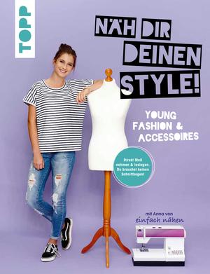 Näh dir deinen Style!