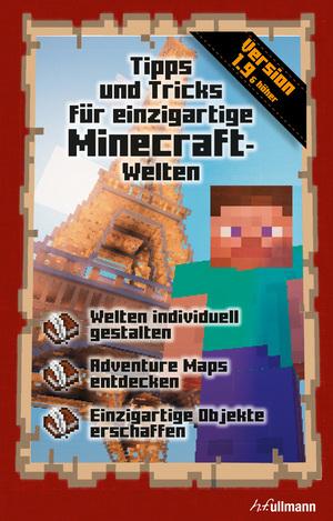 Tipps und Tricks für einzigartige Minecrafter-Welten