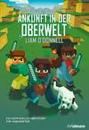 Vergrößerte Darstellung Cover: Ankunft in der Oberwelt. Externe Website (neues Fenster)