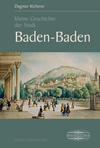 Kleine Geschichte der Stadt Baden-Baden