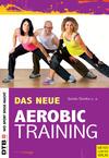 Das neue Aerobic-Training