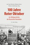 100 Jahre Roter Oktober