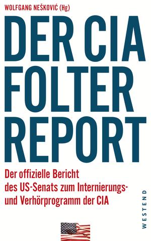 Der CIA-Folterreport