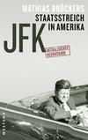 JFK - Staatsstreich im Amerika